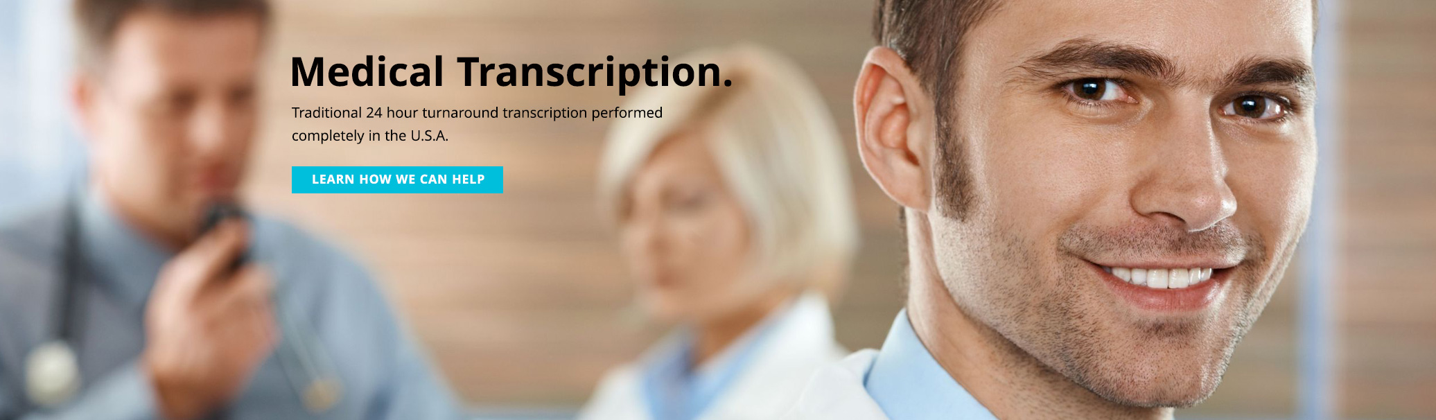 U.S.A. Based Medical Transcribers