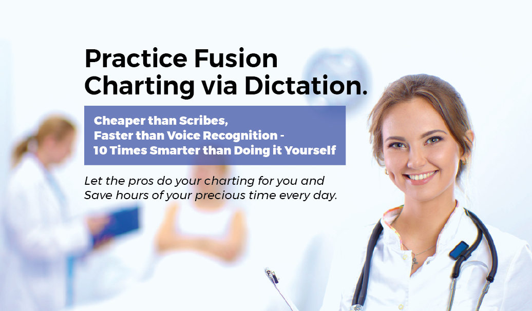 Practice Fusion Charting - Fast, Professional, High Quality, Affordable